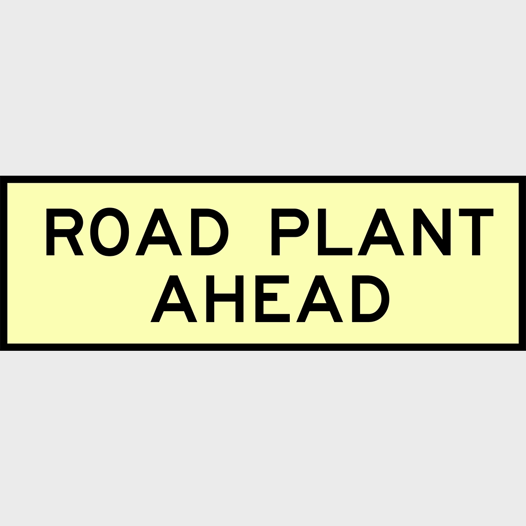 T1-3-2 Road Plant Ahead Sign - Boxed Edge