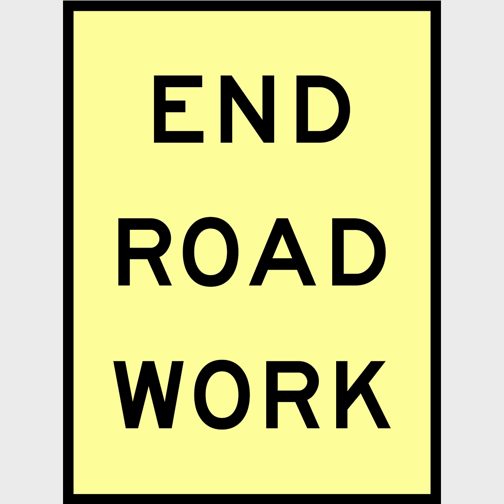 T2-17 End Roadwork Sign - Aluminium