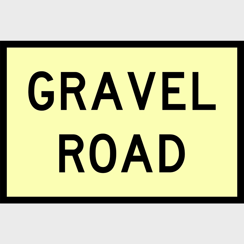 T3-13 Gravel Road Sign - Corflute
