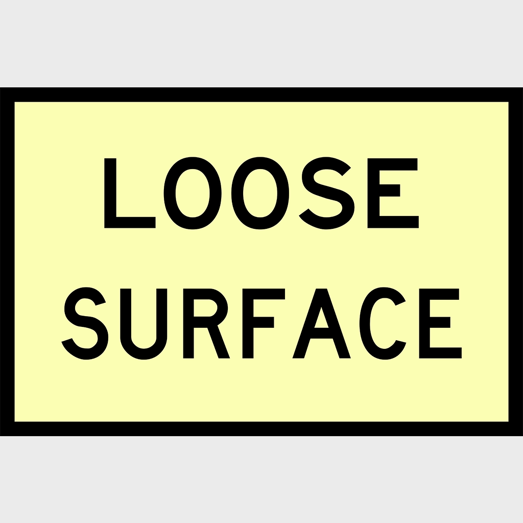T3-14 Loose Surface Sign - Aluminium
