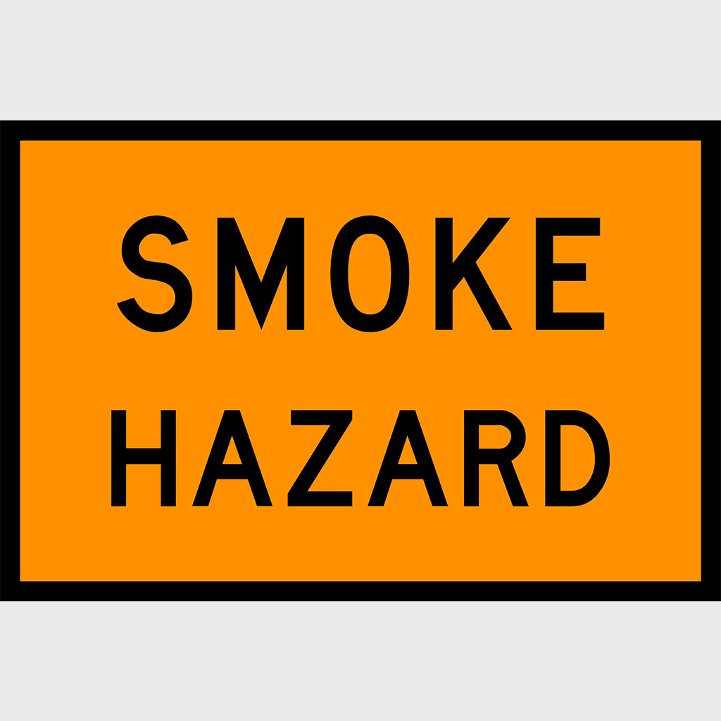 T4-6 Smoke Hazard Sign - Aluminium