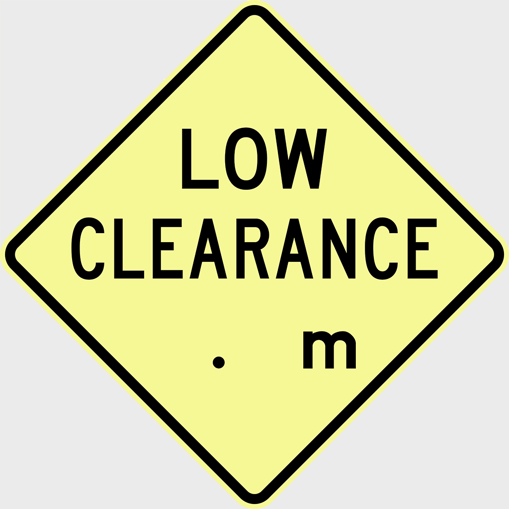 W4-8 Low Clearance ...m (Ahead) Sign - Aluminium