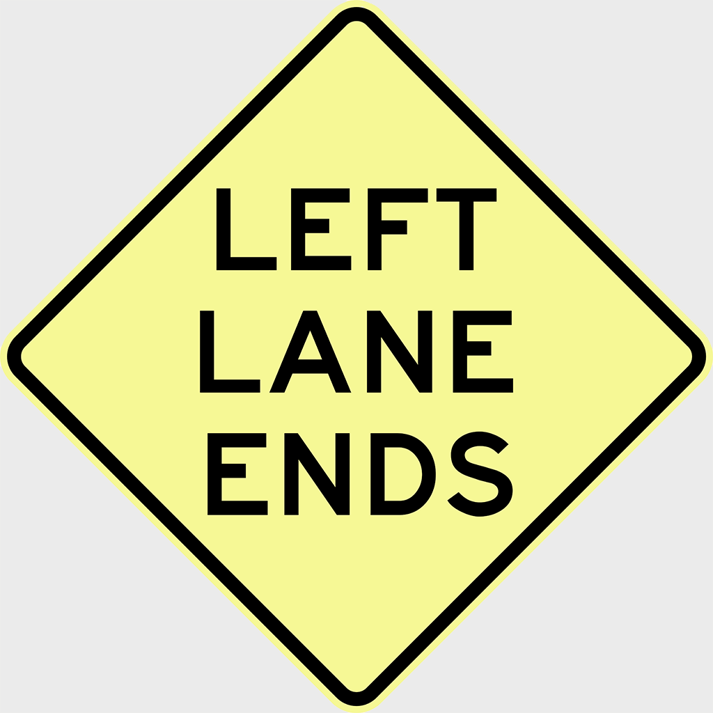 W4-9 Left Lane Ends Sign - Aluminium
