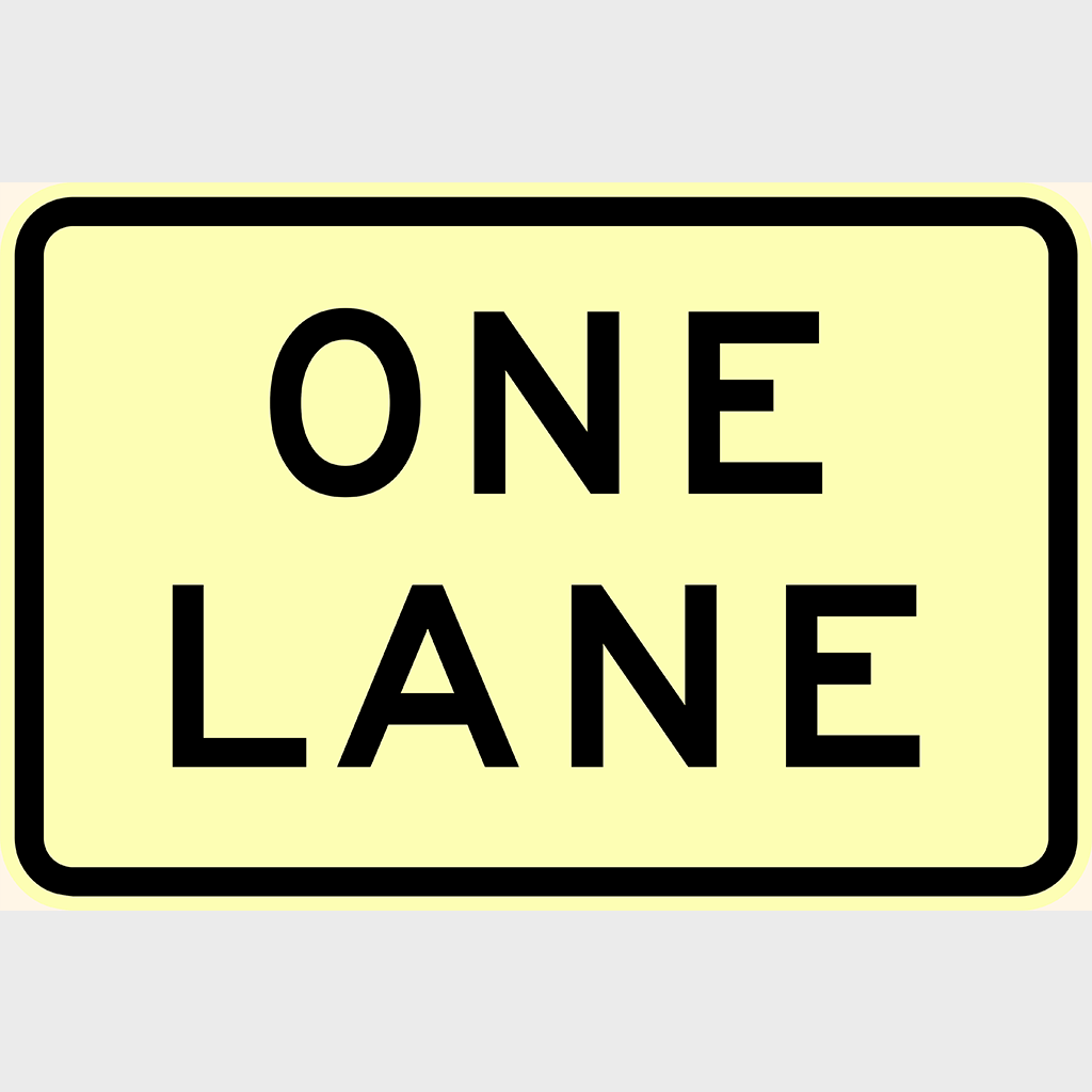 W8-16 One Lane Sign - Aluminium