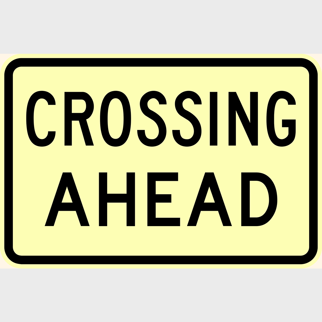 W8-22 Crossing Ahead Sign - Aluminium