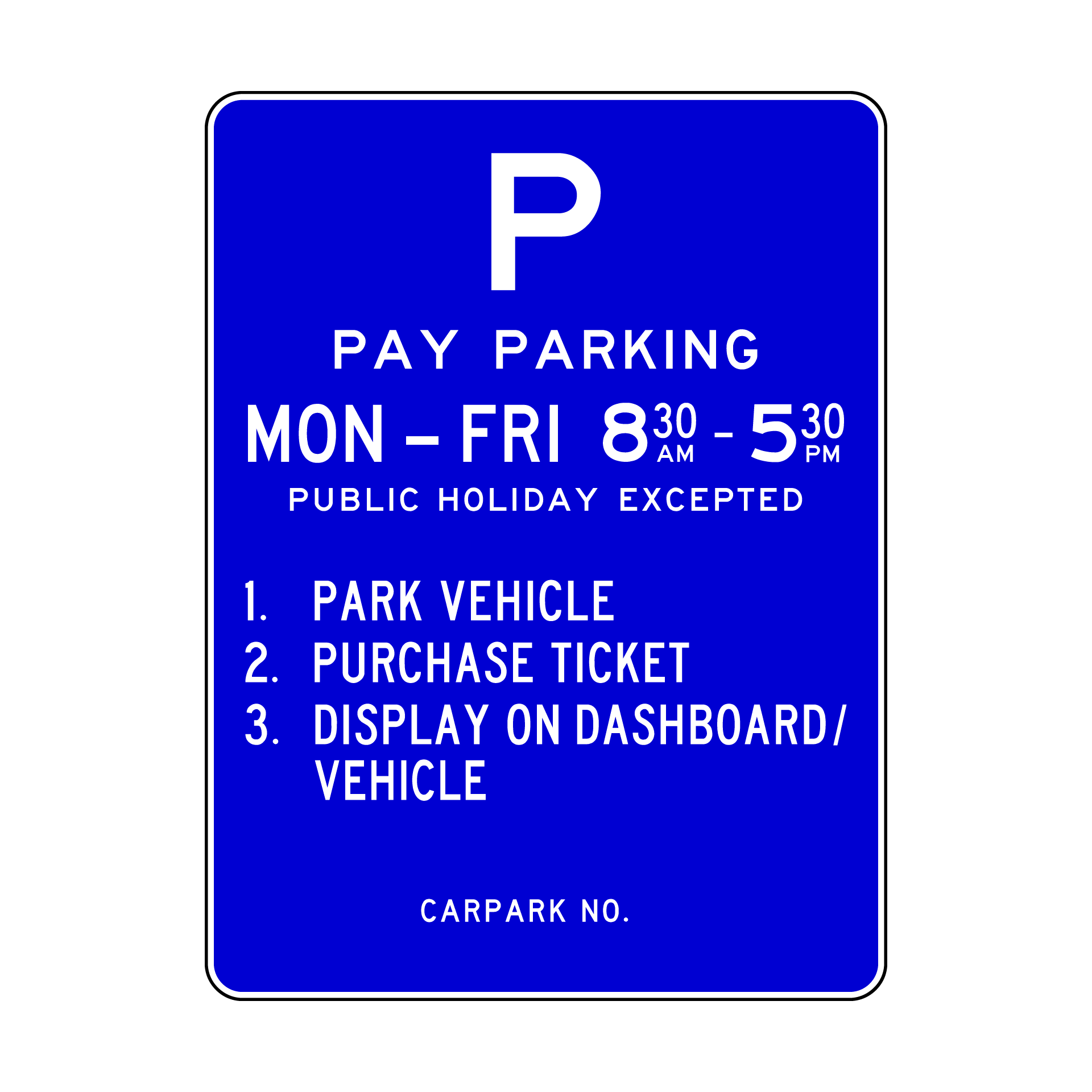 EXAMPLE TICKET MACHINE SIGN