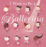 i want to be a ballerina ballet book for kids