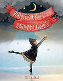 Waltz of the Snowflakes by Elly MacKay ballet kids book