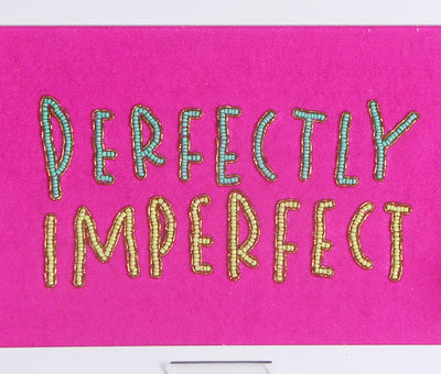 Perfectly Imperfect Wall Art