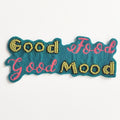 Good food,good mood fridge magnet