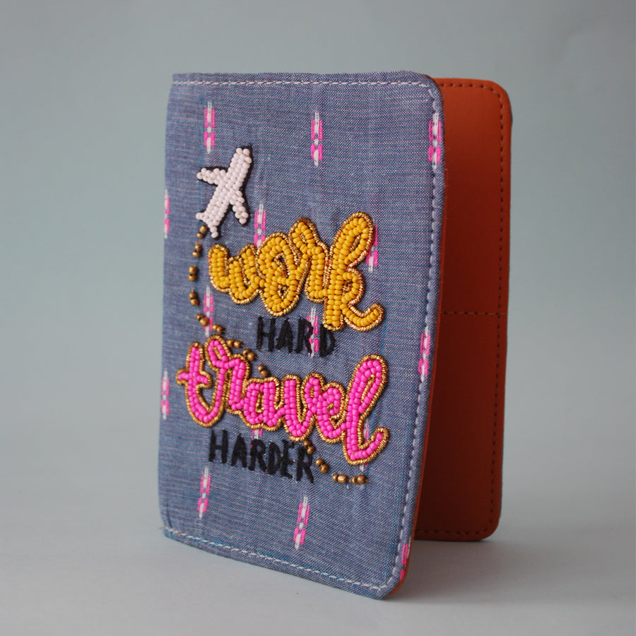 Work Hard Travel Harder Passport Cover