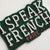 I speak French Fridge Magnet