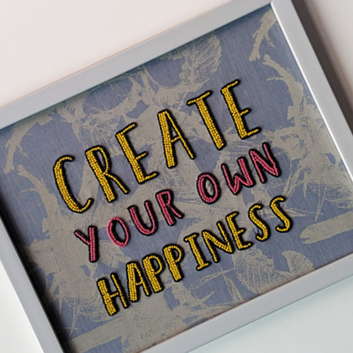Create Your Own Happiness Wall Art
