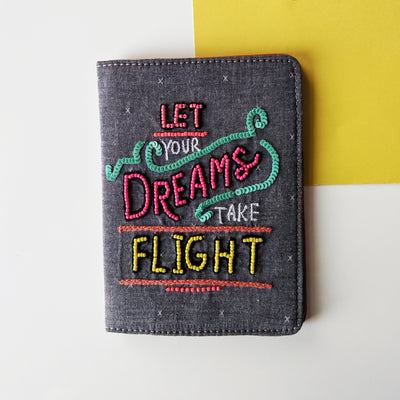 Let your dreams take flight passport cover