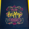 Think Happy Thoughts- Teal