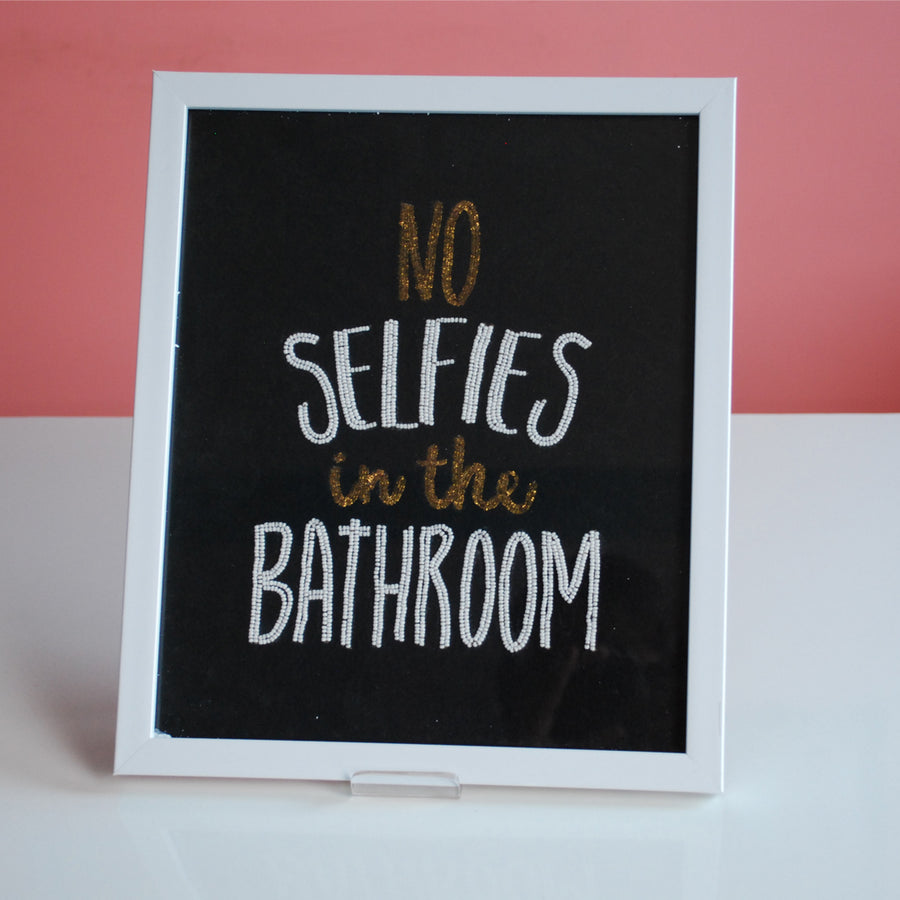 Wall Art- No Selfies in Bathroom