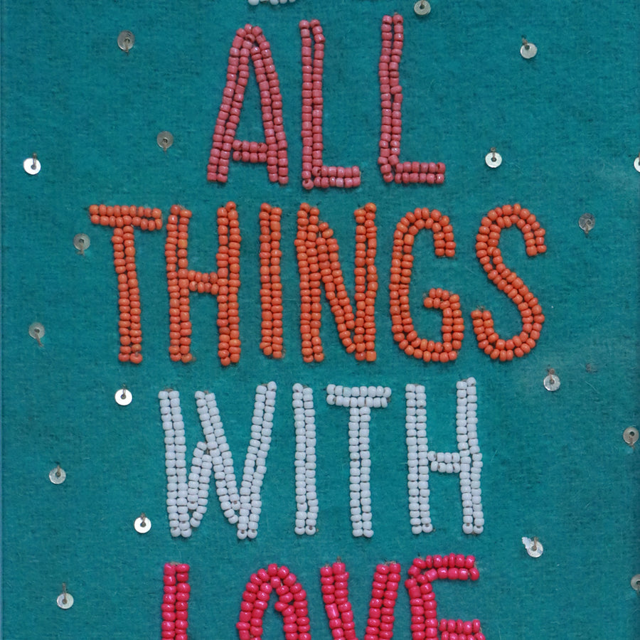 Do all thing with love - Sea green