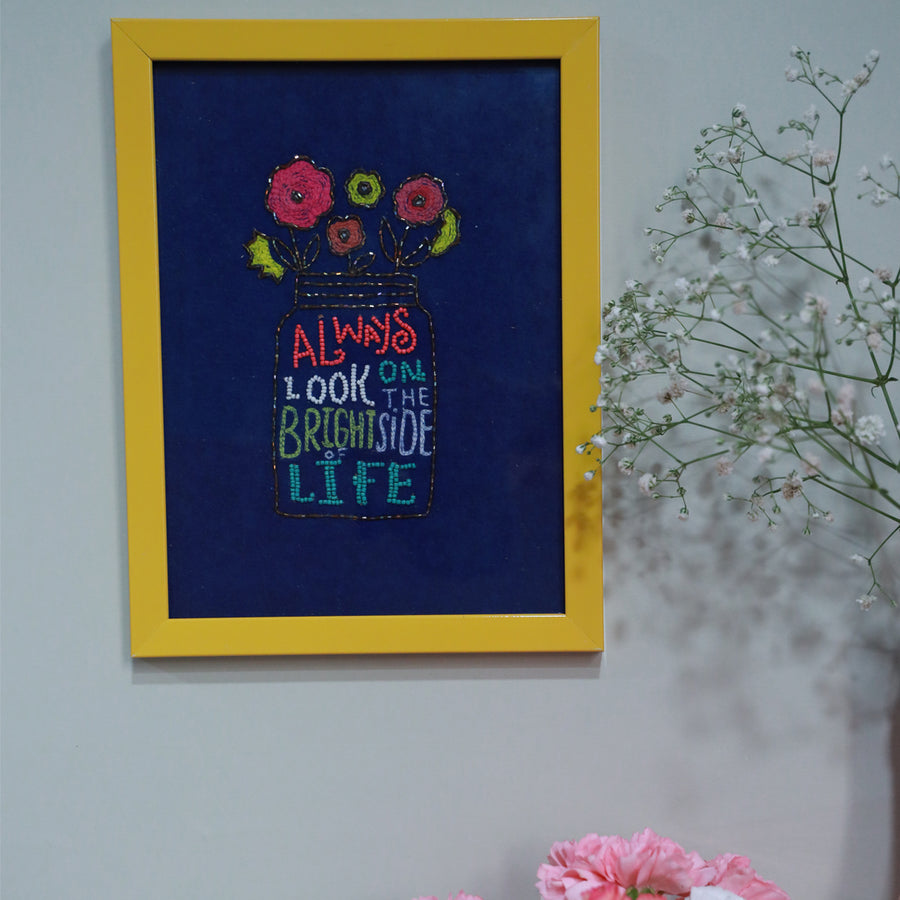 Always Look on the Bright side of Life - Wall Art