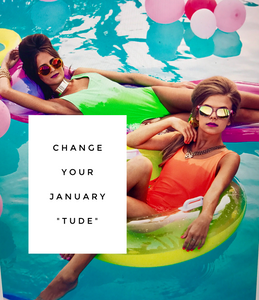 "Change your January ""TUDE"""