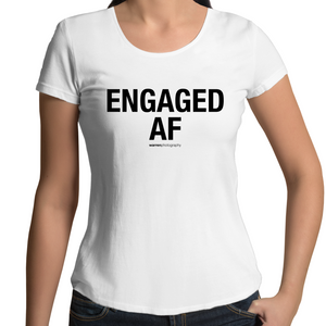 ENGAGED AF - Womens Tee