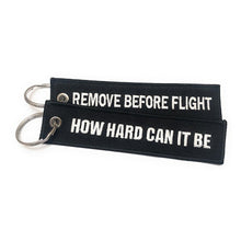 Remove Before Flight / How Hard Can It Be Keychain | Luggage Tag | Black / White | Aviamart