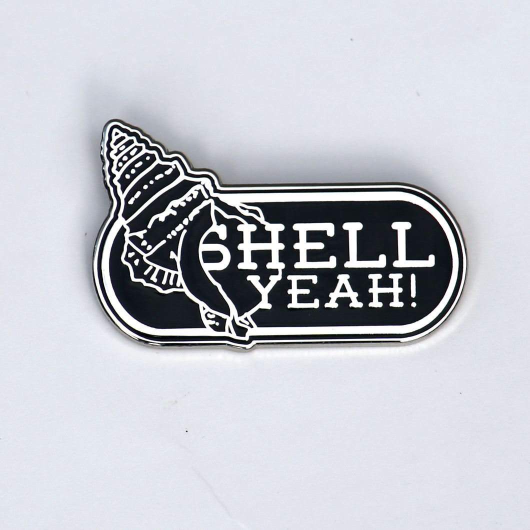 shell yeah enamel pin