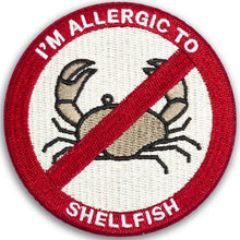 """I'M ALLERGIC TO SHELLFISH"" allergy patch"