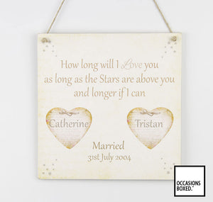 Large old shabby style - How long Will I Love You Plaque