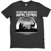 Image of Father And Daughter Hunting Partners For Life T-Shirt - Hunt Lab Technologies