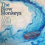 The Blow Monkeys - The Wild River