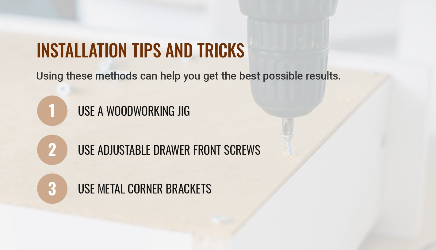 INSTALLATION TIPS AND TRICKS