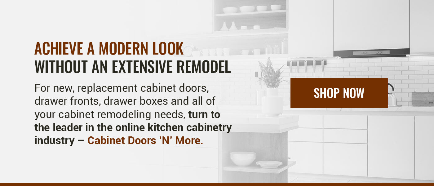 ACHIEVE A MODERN LOOK WITHOUT AN EXTENSIVE REMODEL