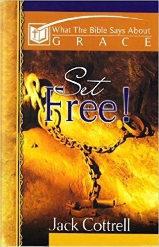 Set Free! - What the Bible Says About Grace