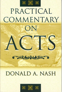 Practical Commentary on Acts by Donald Nash