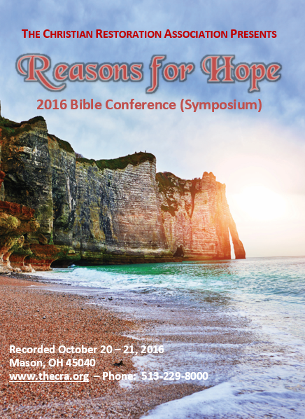 Reasons for Hope (6 Audio Disk Set) 2016 C.R.A. Bible Conference