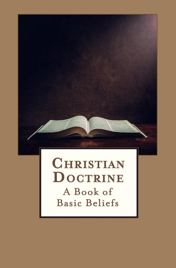 Christian Doctrine: A Book of Basic Beliefs