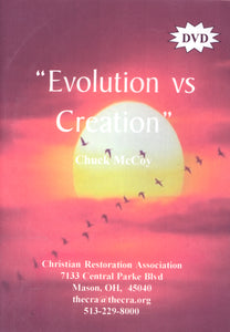 Evolution vs Creation (DVD) by Chuck McCoy