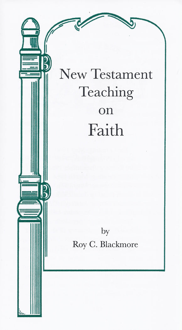 N.T. Teaching on Faith