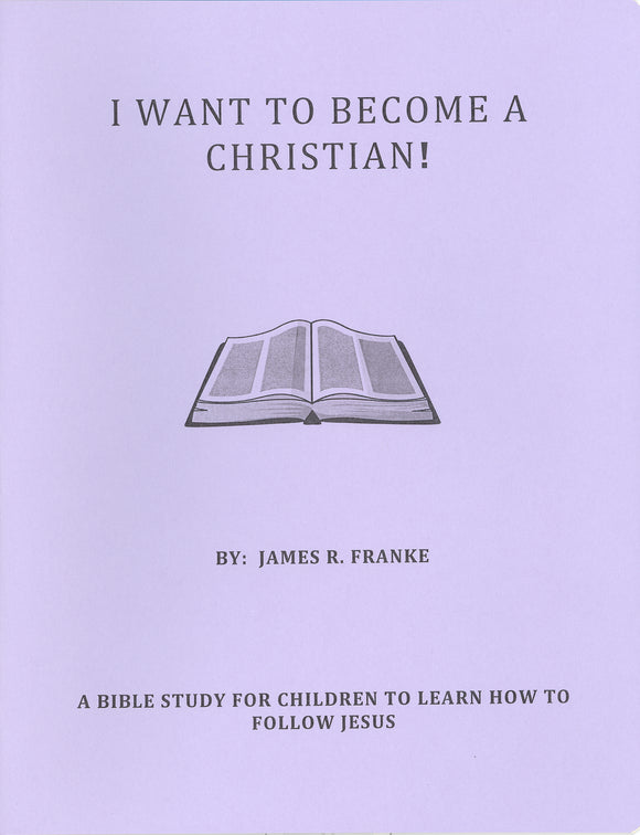 I Want To Become a Christian!