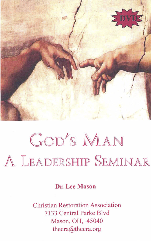 God's Man - A Leadership Seminar (DVD) by Dr. H. Lee Mason