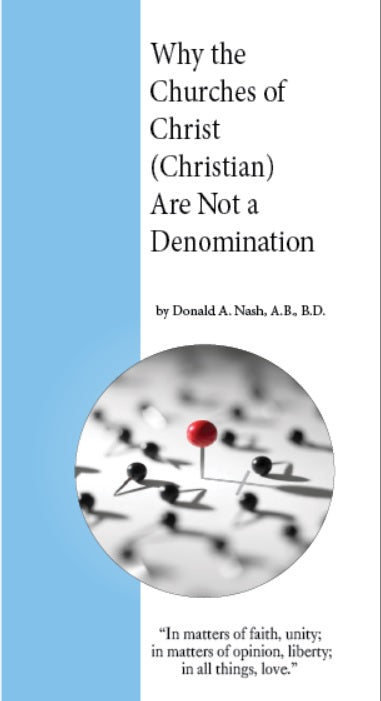 Why the Churches of Christ Are Not a Denomination