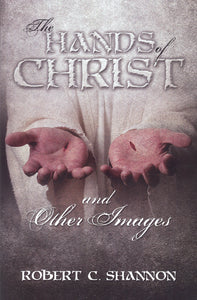The Hands of Christ and Other Images