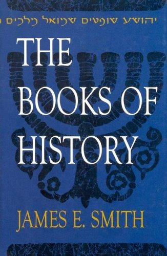 Old Testament Commentaries:  The Books of History by James E. Smith