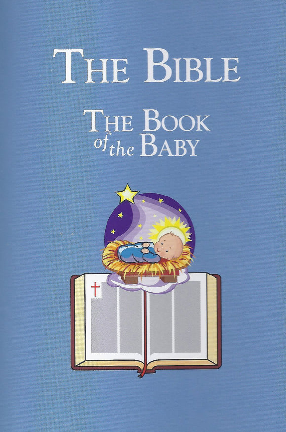 The Bible:  The Book of the Baby Tract by Don Nash
