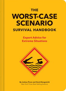 Worst-Case Scenario Survival Guide