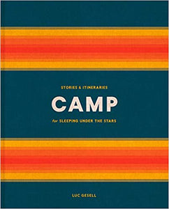 Camp: Stories and Itineraries