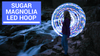 LED Hoops - Sugar Magnolia LED Hoop | Autumn Flow