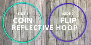 Two Sided Reflective Hoop - Coin Flip