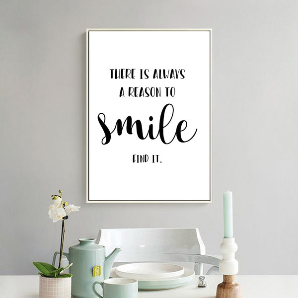 tableau déco toile maison chambre enfant Poster There is always a reason to smile, find it