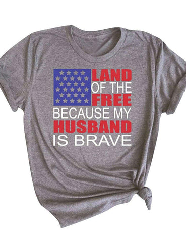 Land Of The Free Because mY Husband Is Brave - Veteran Wife T-shirt - Cozzoo
